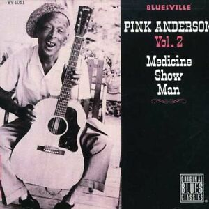 Pink-Anderson-Medicine-Show-Man-New-CD