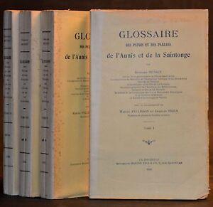 Copieux Glossaire Des Patois Et Des Parlers De L'aunis Et De La Saintonge - Musset 1929