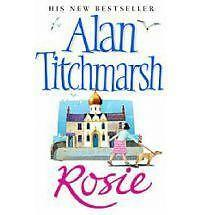 1 of 1 - Rosie by Alan Titchmarsh (Paperback) New Book