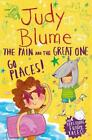 The Pain and the Great One: Go Places! von Judy Blume (2015, Taschenbuch)