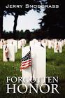 Forgotten Honor: A Story of International Suspense, Murder, and Romance by Jerry Snodgrass (Hardback, 2008)
