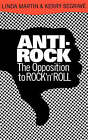 Anti-Rock: The Opposition to Rock 'n' Roll by Linda Martin, Kerry Segrave (Paperback, 1993)