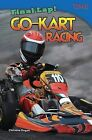 Final Lap! Go-Kart Racing by Christine Dugan (Paperback / softback, 2012)