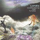 Unleashing the Truth by Landia (CD, Dec-2000, LandiaMusic, Inc.)