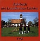 Jahrbuch des Landkreises Lindau 1988 (1989, Gebundene Ausgabe)