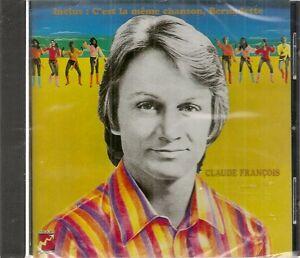 CD-034-C-039-est-la-Meme-Chanson-Claude-Francois-034-NEUF-SOUS-BLISTER
