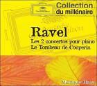 Ravel: Les 2 concertos pour piano; Le Tombeau de Couperin (CD, Aug-2006, DG Deutsche Grammophon)