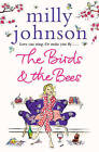 The Birds and the Bees by Milly Johnson (Paperback, 2011)
