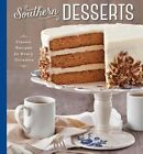 Southern Desserts: Classic Recipes for Every Occasion by Brooke Bell (Hardback, 2014)