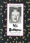 No and Bunraku: Two Forms of Japanese Theatre by Donald Keene (Paperback, 1990)