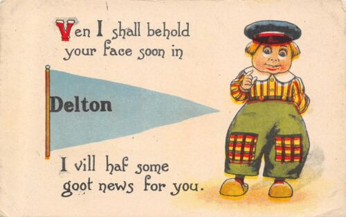"""I Will Have Good News For You"" in Delton MichiganSee Face1916 Pennant PC"