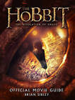 The Hobbit: the Desolation of Smaug - Official Movie Guide by Brian Sibley (Paperback, 2013)