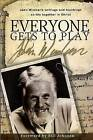 Everyone Gets to Play: John Wimber's Teachings and Writings on Life Together in Christ by John Wimber (Paperback / softback, 2009)