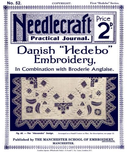 Needlecraft práctico Journal #52 c.1906 instrucciones danesa hedebo Bordado