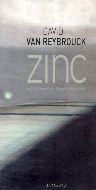 ZINC - DAVID VAN REYBROUCK
