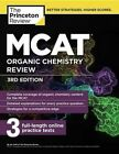 MCAT Organic Chemistry Review, 3rd Edition by Princeton Review (Paperback / softback, 2016)