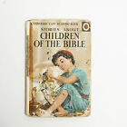 Vintage Ladybird book CHILDREN OF THE BIBLE series 606A