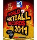 FIFA World Football Records 2011: 2011 by Keir Radnedge (Hardback, 2010)