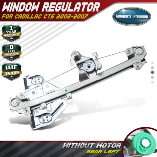 Power Window Regulator Without Motor for Cadillac CTS 2003-2007 Rear Left