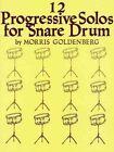 Twelve Progressive Solos for Snare Drum (sheet Music)