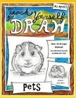 Teach Yourself to Draw - Pets: For Artists and Animals Lovers of All Ages by Sarah Janisse Brown (Paperback / softback, 2014)
