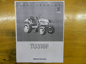 Details about Iseki TU318F Tractor Operator's Manual on jacobsen tractor wiring diagram, power king tractor wiring diagram, yardman tractor wiring diagram, mahindra tractor wiring diagram, zetor tractor wiring diagram, farmall tractor wiring diagram, mtd tractor wiring diagram, simplicity tractor wiring diagram, international tractor wiring diagram, gravely tractor wiring diagram, yanmar tractor wiring diagram, ford tractor wiring diagram, tractor battery wiring diagram, farmtrac tractor wiring diagram, cub cadet tractor wiring diagram, new holland tractor wiring diagram,