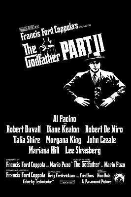 Part II 1974 Classic Movie Poster A0-A1-A2-A3-A4-A5-A6-MAXI 301 The Godfather