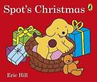Spot's Christmas by Eric Hill (Board book, 2015)