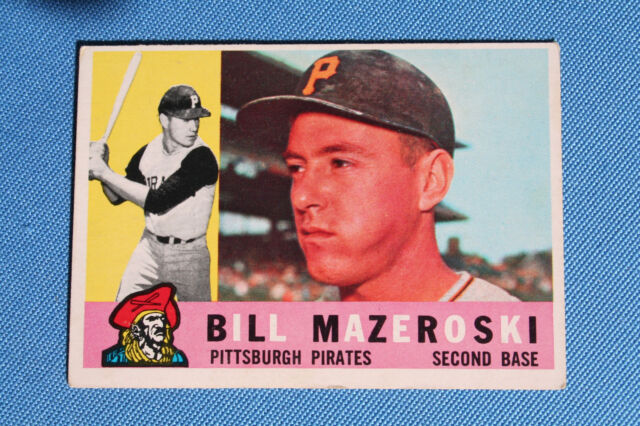 1960 Topps Bill Mazeroski Pittsburgh Pirates 55 Baseball Card