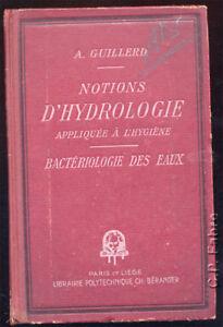 A-GUILLERD-NOTIONS-D-039-HYDROLOGIE-APPLIQUEES-A-L-039-HYGIENE-BACTERIOLOGIE-DES-EAUX