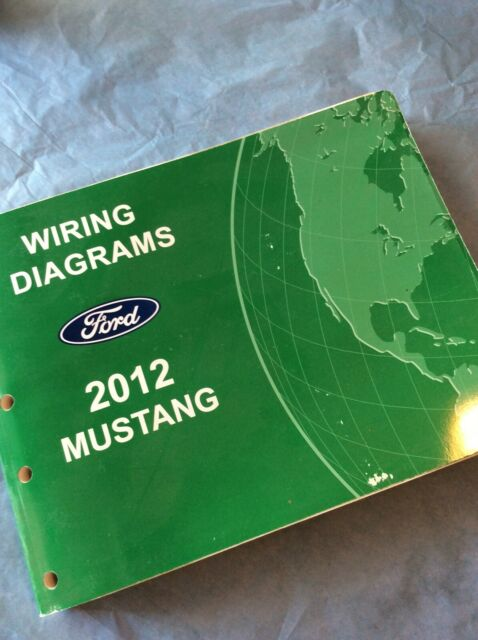 Ford 2012 Mustang Shop Manual Wiring Diagram Book Shelby