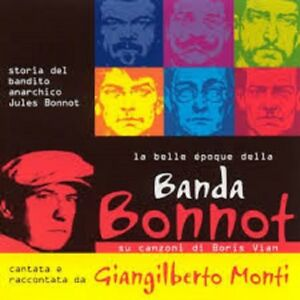 GIANGILBERTO-MONTI-La-Belle-Epoque-della-Banda-Bonnot-2CD