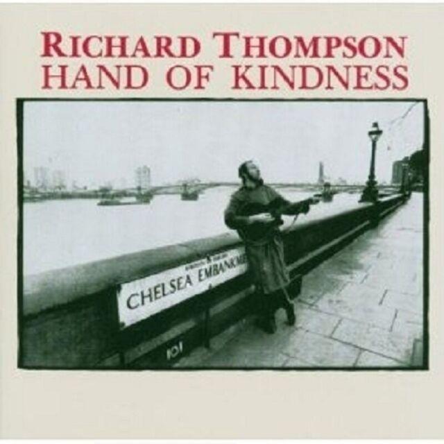 RICHARD THOMPSON-HAND OF KINDNESS CD ROCK 9 TRACKS NEU