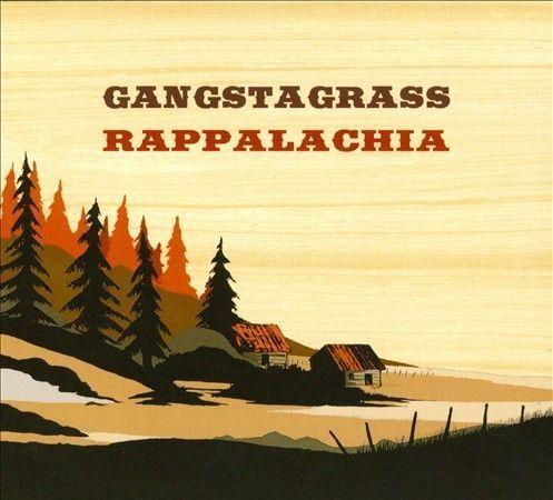 Gangstagrass-Rappalachia CD NEW