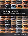 The Digital Print - Identification and Preservation by Martin C. Jurgens (Paperback, 2014)