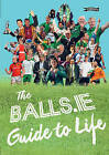 The Balls.ie Guide to Life by Balls.ie (Paperback, 2015)