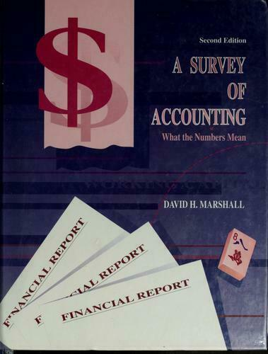 Survey of Accounting : What the Numbers Mean by Marshall, David H.-ExLibrary