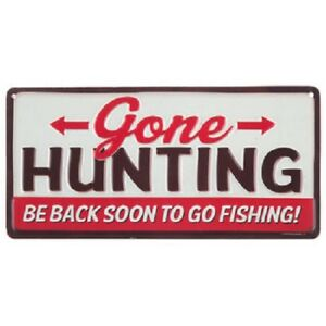 Image Is Loading Gone Hunting Be Back Soon To Go Fishing
