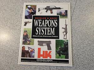 HECKLER & KOCH HK WEAPONS SYSTEM Military & LAW ENFORCEMENT