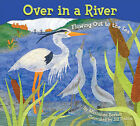 Once In a River: Flowing Out to the Sea by Marianne Berkes (Paperback, 2013)