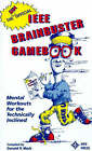 The Official I.E.E.E. Brainbuster Gamebook: Mental Workouts for the Technically Inclined by I.E.E.E.Press (Paperback, 1992)