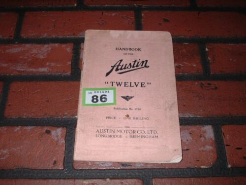 GENUINE AUSTIN TWELVE 12 OWNERS MANUAL HANDBOOK 1938