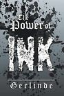 The Power of Ink by Gerlinde (Paperback / softback, 2013)
