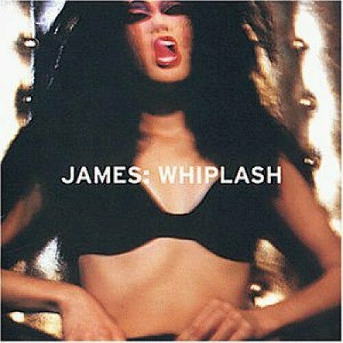 James + CD + Whiplash (1997)