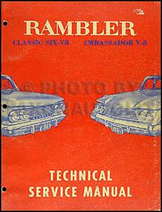 1961 amc rambler classic and ambassador shop manual 61 original rh ebay com Rambler Marlin 1961 Rambler Classic