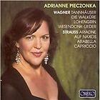 Adrianne Pieczonka sings Wagner & Strauss (2006)