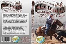 Mike Cervi Jr. Team Roping Aros DVD 2016 - Arizona.  Top pros. 4 rounds USTRC