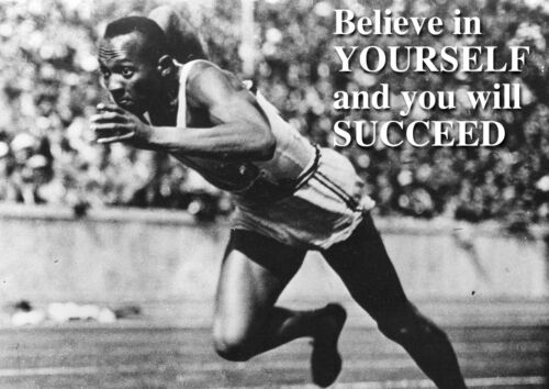 """Motivational Jessie Owens /""""Believe In Yourself And You Will Succeed/"""" Poster"""