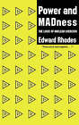 Power and Madness: Logic of Nuclear Coercion by Edward J. Rhodes (Paperback, 1991)