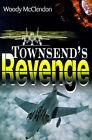 Townsend's Revenge by Woody McClendon (Paperback / softback, 2000)